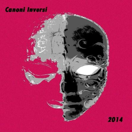 """Canoni Inversi presentano il nuovo EP, """"2014"""""""