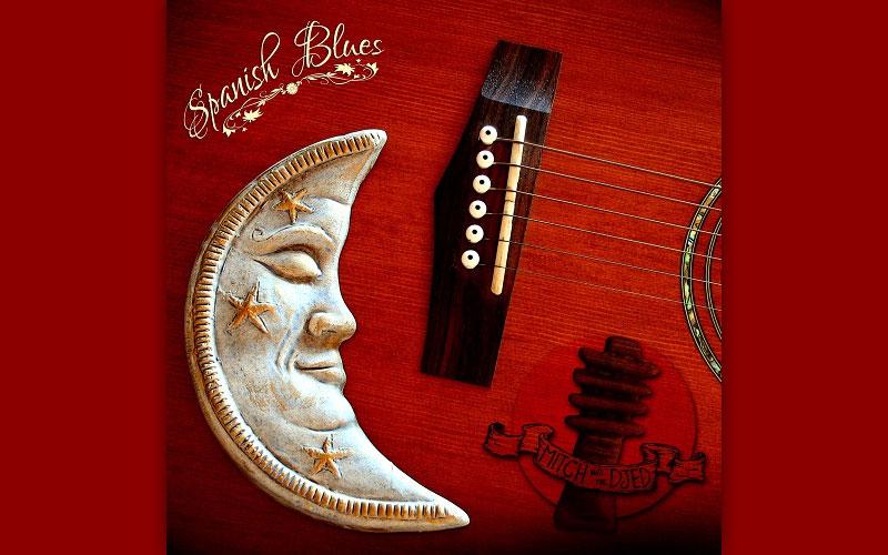 """MITCH AND THE DJED presentano il nuovo Album """"Spanish Blues"""""""